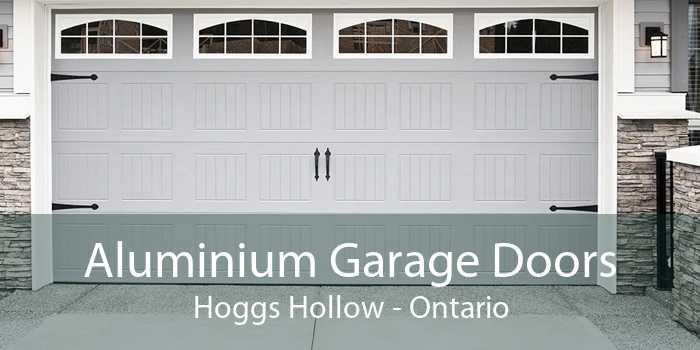 Aluminium Garage Doors Hoggs Hollow - Ontario
