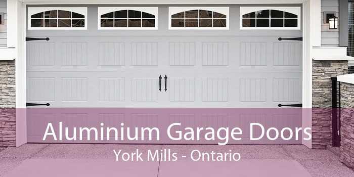 Aluminium Garage Doors York Mills - Ontario