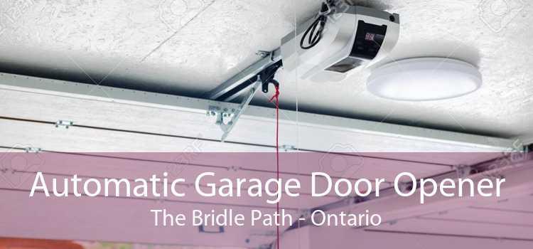 Automatic Garage Door Opener The Bridle Path - Ontario