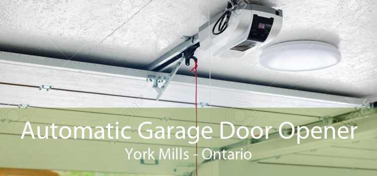 Automatic Garage Door Opener York Mills - Ontario