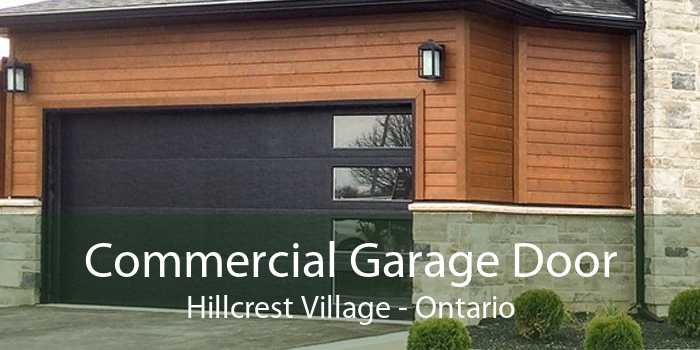 Commercial Garage Door Hillcrest Village - Ontario