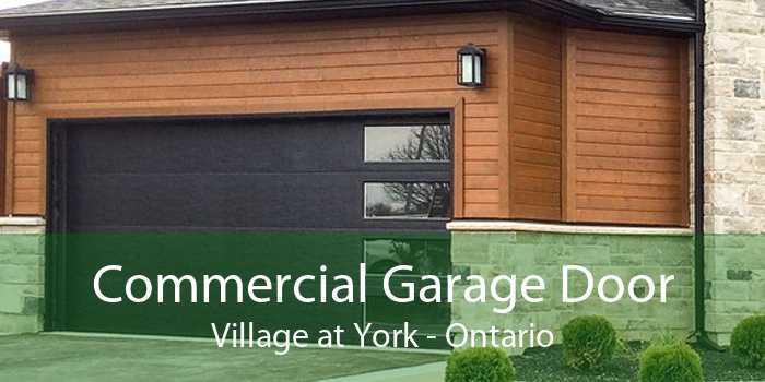 Commercial Garage Door Village at York - Ontario