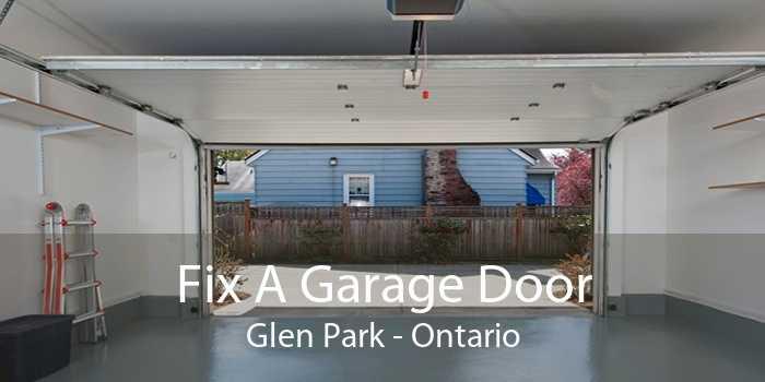 Fix A Garage Door Glen Park - Ontario