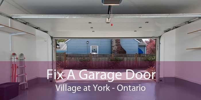 Fix A Garage Door Village at York - Ontario