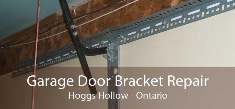 Garage Door Bracket Repair Hoggs Hollow - Ontario