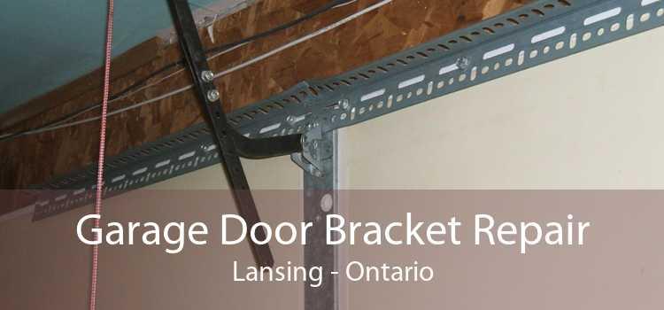 Garage Door Bracket Repair Lansing - Ontario