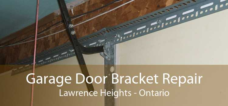 Garage Door Bracket Repair Lawrence Heights - Ontario