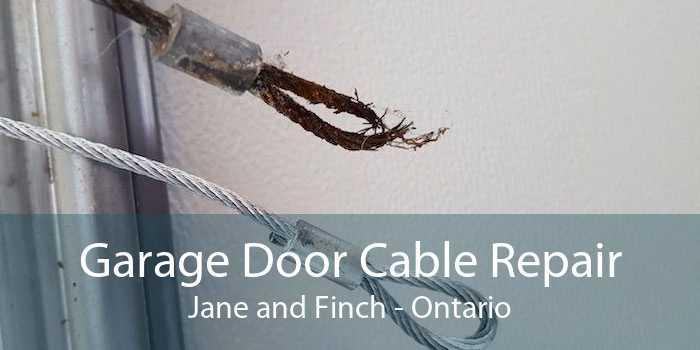 Garage Door Cable Repair Jane and Finch - Ontario