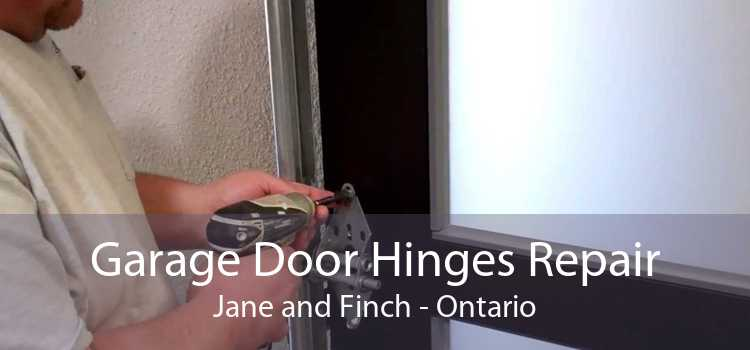 Garage Door Hinges Repair Jane and Finch - Ontario