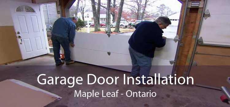 Garage Door Installation Maple Leaf - Ontario