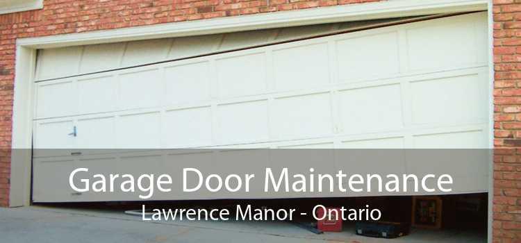 Garage Door Maintenance Lawrence Manor - Ontario