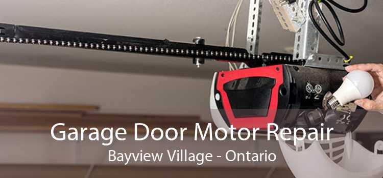 Garage Door Motor Repair Bayview Village - Ontario