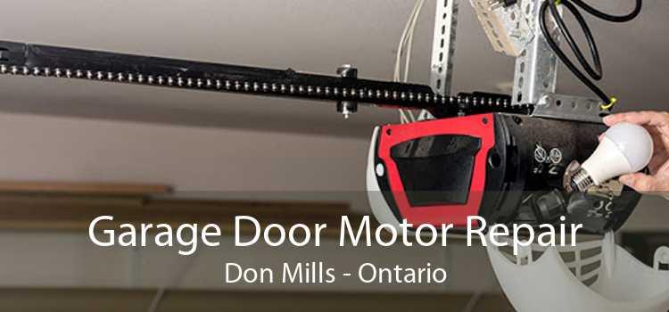 Garage Door Motor Repair Don Mills - Ontario