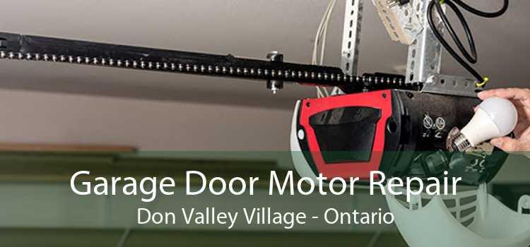 Garage Door Motor Repair Don Valley Village - Ontario