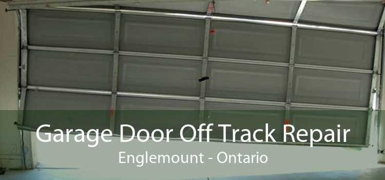 Garage Door Off Track Repair Englemount - Ontario