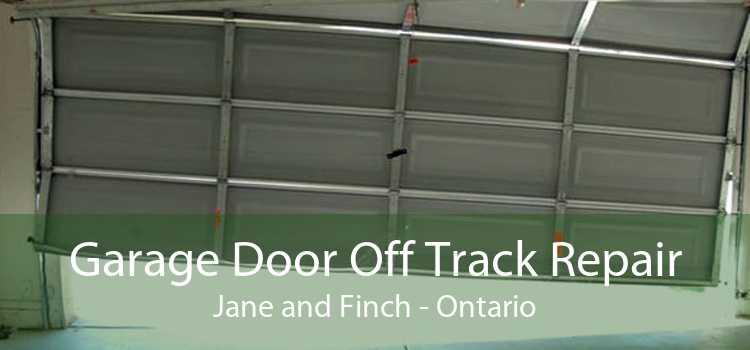 Garage Door Off Track Repair Jane and Finch - Ontario