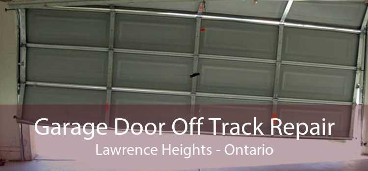 Garage Door Off Track Repair Lawrence Heights - Ontario