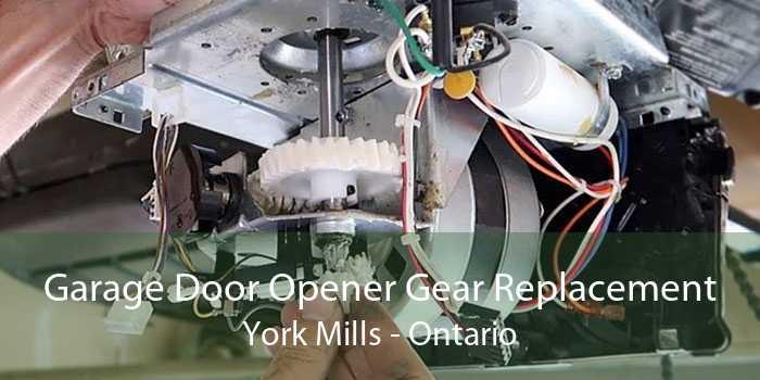 Garage Door Opener Gear Replacement York Mills - Ontario
