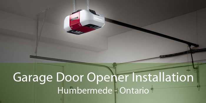 Garage Door Opener Installation Humbermede - Ontario
