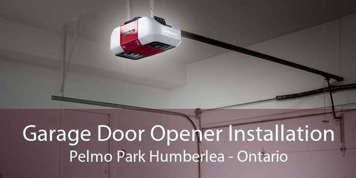 Garage Door Opener Installation Pelmo Park Humberlea - Ontario