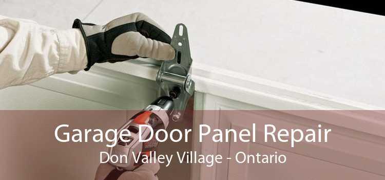 Garage Door Panel Repair Don Valley Village - Ontario