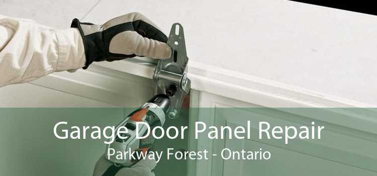 Garage Door Panel Repair Parkway Forest - Ontario
