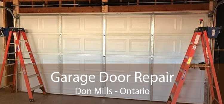 Garage Door Repair Don Mills - Ontario