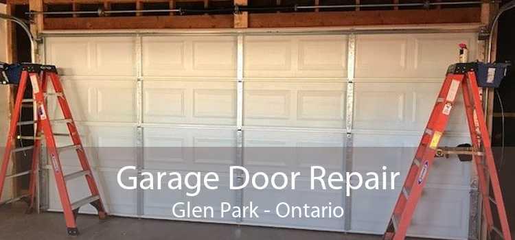 Garage Door Repair Glen Park - Ontario
