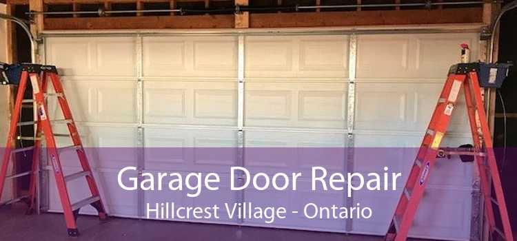 Garage Door Repair Hillcrest Village - Ontario
