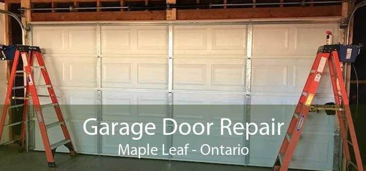 Garage Door Repair Maple Leaf - Ontario