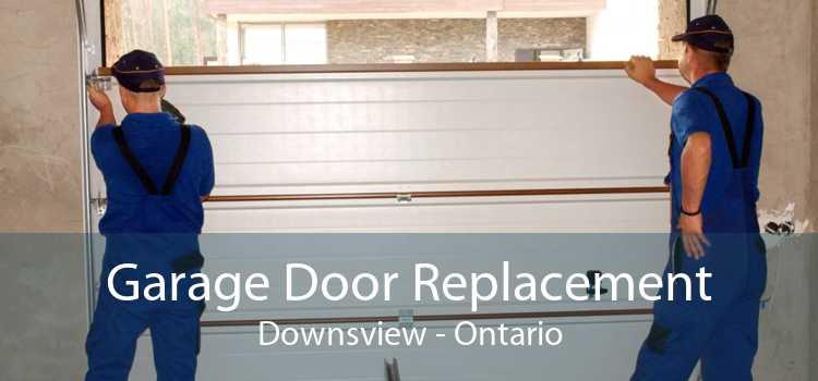 Garage Door Replacement Downsview - Ontario