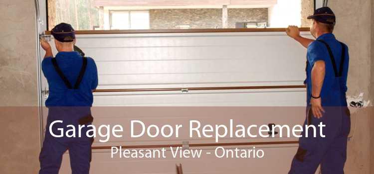 Garage Door Replacement Pleasant View - Ontario