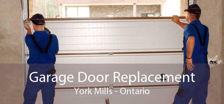 Garage Door Replacement York Mills - Ontario
