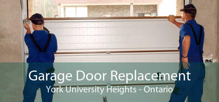 Garage Door Replacement York University Heights - Ontario