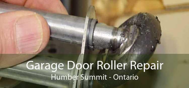 Garage Door Roller Repair Humber Summit - Ontario