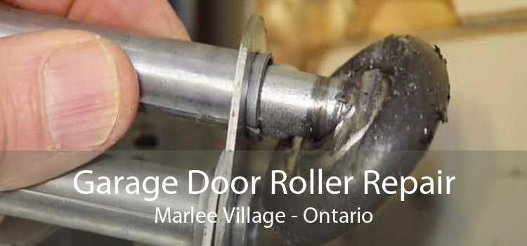 Garage Door Roller Repair Marlee Village - Ontario
