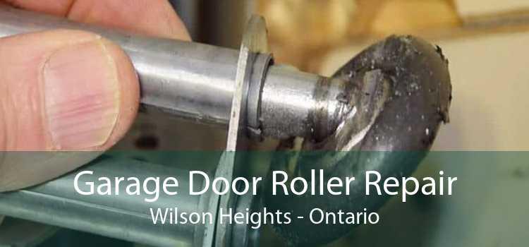 Garage Door Roller Repair Wilson Heights - Ontario