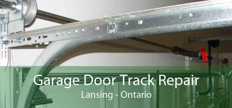 Garage Door Track Repair Lansing - Ontario