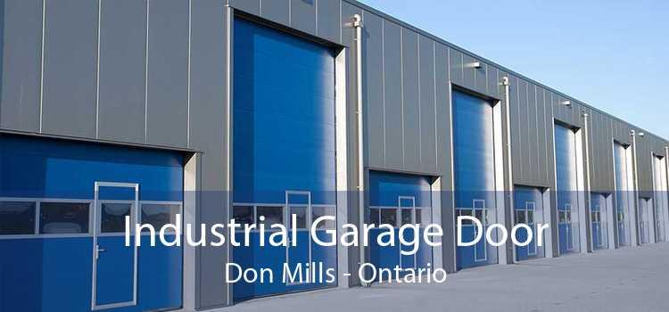 Industrial Garage Door Don Mills - Ontario