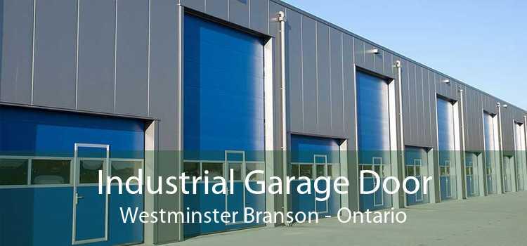 Industrial Garage Door Westminster Branson - Ontario
