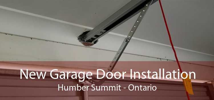 New Garage Door Installation Humber Summit - Ontario