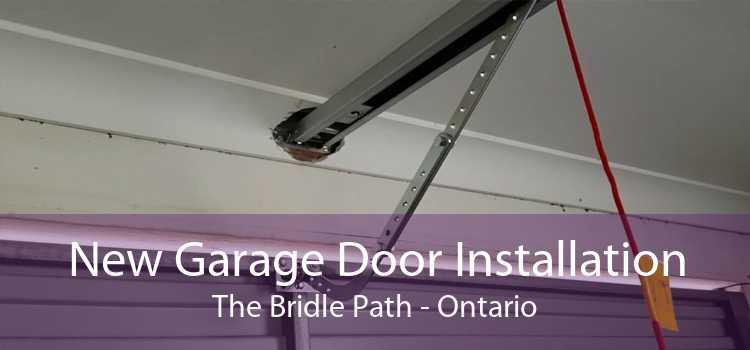 New Garage Door Installation The Bridle Path - Ontario