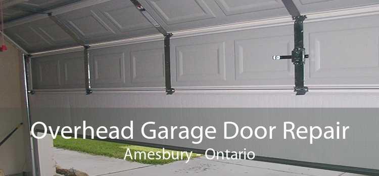 Overhead Garage Door Repair Amesbury - Ontario