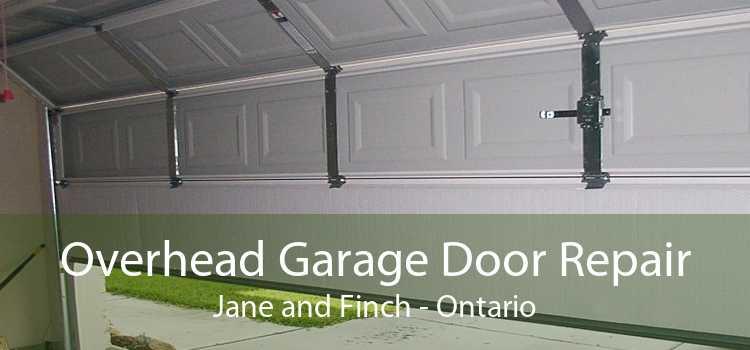 Overhead Garage Door Repair Jane and Finch - Ontario