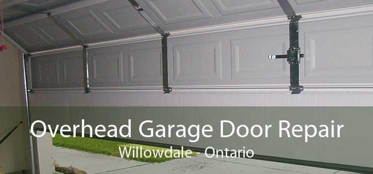 Overhead Garage Door Repair Willowdale - Ontario