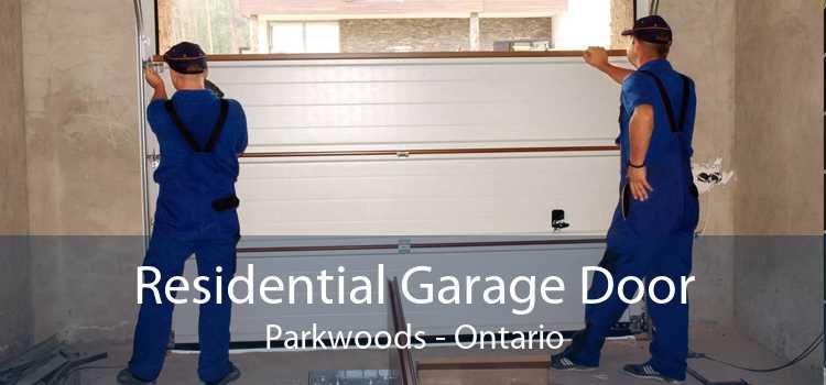 Residential Garage Door Parkwoods - Ontario
