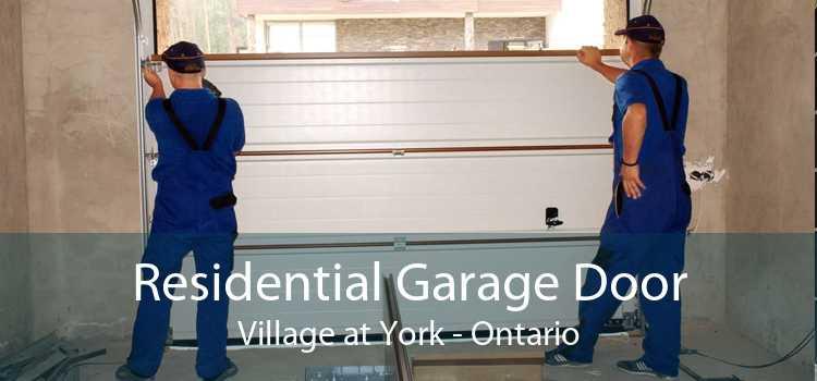 Residential Garage Door Village at York - Ontario