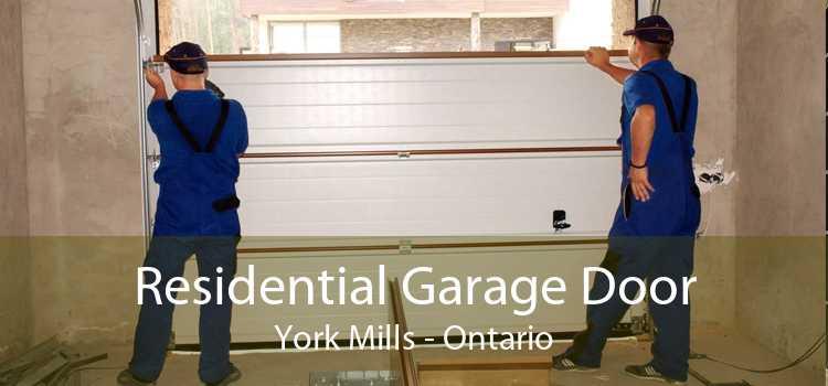 Residential Garage Door York Mills - Ontario