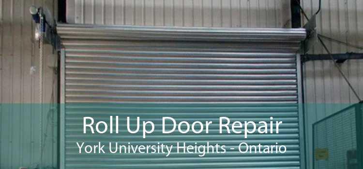 Roll Up Door Repair York University Heights - Ontario