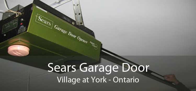 Sears Garage Door Village at York - Ontario
